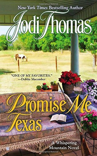 Promise Me Texas (A Whispering Mountain Novel) by Jodi Thomas (2013-11-05)