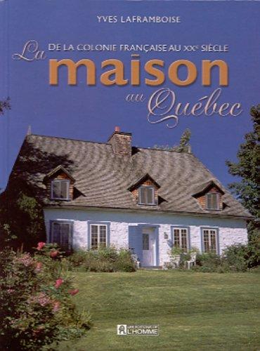 Maison au Quebec
