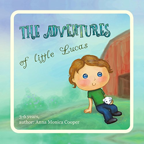 The Positive Book for Boys - : and Girls about the small Lucas and his feelings! Boy Activity Book 3 4 5 year old. PDF Descarga gratuita
