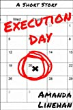 Execution Day: A Short Story (English Edition)