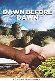 Dawn Before Dawn (English Edition)