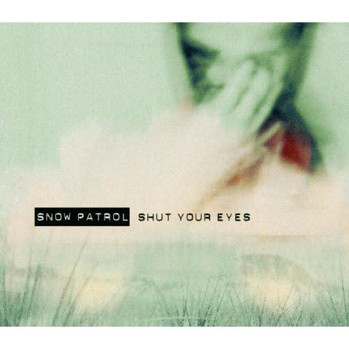 Shut Your Eyes CD2