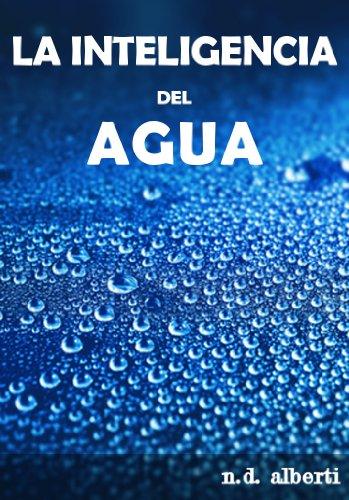 La inteligencia del agua por N. D. Alberti