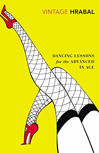 Dancing Lessons for the Advanced in Age (Vintage Classics)