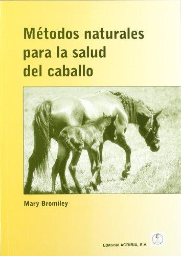 Métodos naturales para la salud del caballo