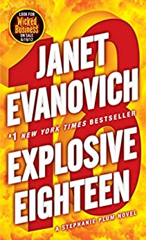 Explosive Eighteen: A Stephanie Plum Novel (English Edition) von [Evanovich, Janet]
