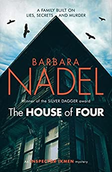 The House of Four (Inspector Ikmen Mystery 19): A gripping crime thriller set in Istanbul (English Edition)