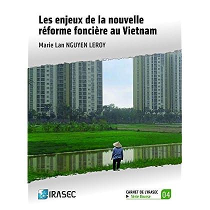 Les enjeux de la nouvelle réforme foncière au Vietnam
