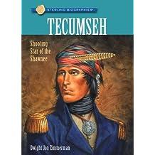 Sterling Biographies??: Tecumseh: Shooting Star of the Shawnee by Dwight Jon Zimmerman (2010-10-05)