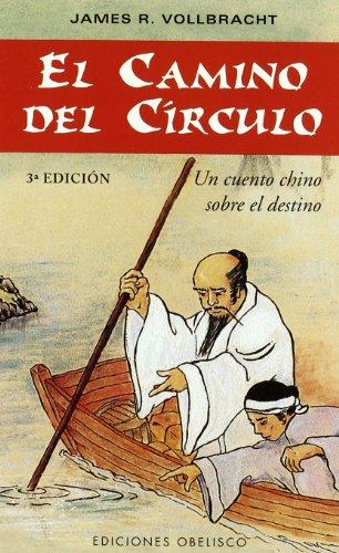 El Camino Del Circulo / The Way to the Circle: Un ...
