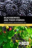 Blackberries and their Hybrids. Crop Production Science in Horticulture
