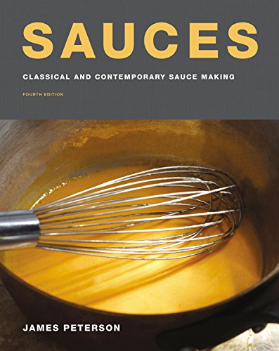 Sauces: Classical and Contemporary Sauce Making, Fourth Edition (English Edition)