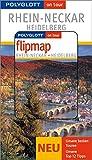Rhein-Neckar - Heidelberg - Buch mit flipmap: Polyglott on tour Reiseführer - Günther Wessel