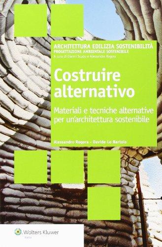 costruire-alternativo-materiali-e-tecniche-alternative-per-unarchitettura-sostenibile