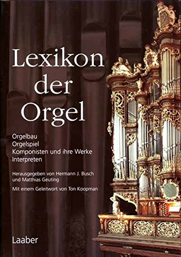 Lexikon der Orgel (Instrumenten-Lexika; Bd 4)