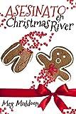 Asesinato en Christmas River (Murder in Christmas River - Spanish): Un Misterio Acogedor navideño