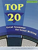 Top 20: Great Grammar for Great Writing by Keith Folse (2007-07-23)