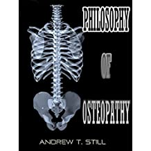 Philosophy of Osteopathy (Illustrated) (English Edition)