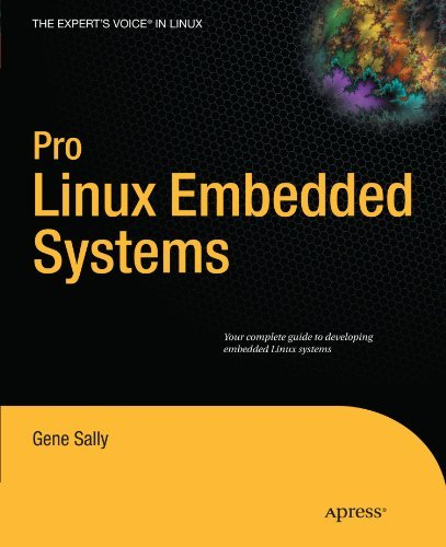 Pro Linux Embedded Systems (Expert's Voice in Linux) by Gene Sally (2009-12-27) par Gene Sally