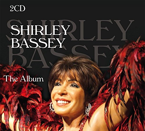 Shirley Bassey - The Album (Goldfinger, Big Spender, I Am What I Am, The Lady Is A Tramp, All By Myself) Black Line (Bassey-cd Shirley)