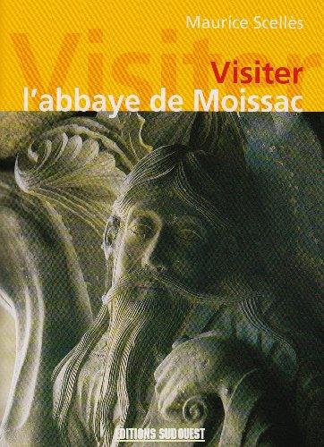 Visiter l'Abbaye de Moissac