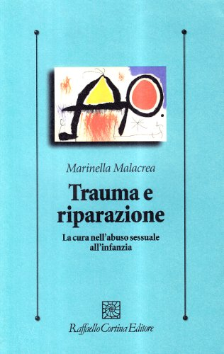 trauma-e-riparazione-la-cura-nellabuso-sessuale-allinfanzia