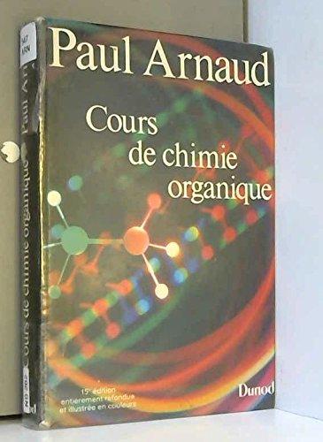 Cours de chimie organique par Paul Arnaud