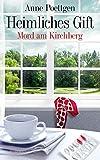 Heimliches Gift: Mord am Kirchberg (Kirchberg-Krimis 3)
