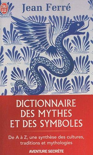 Dictionnaire des mythes et des symboles