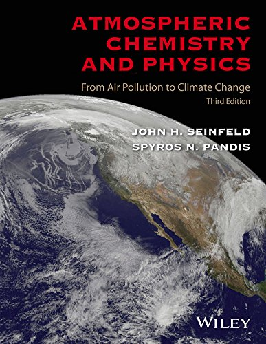 Atmospheric Chemistry and Physics: From Air Pollution to Climate Change