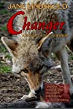 Changer: A Novel of the Athanor by Jane Lindskold (2011-11-30)