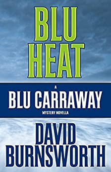 Blu Heat by [Burnsworth, David]