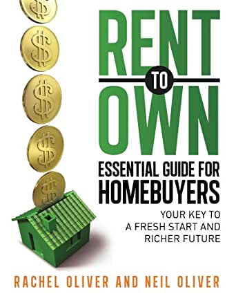 Rent to Own Essential Guide for Homebuyers: Your Key to a