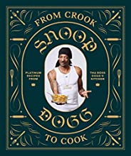 From Crook to Cook: Platinum Recipes from Tha Boss Dogg's Kit