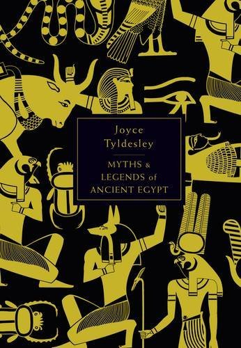 The Penguin Book of Myths and Legends of Ancient Egypt por Joyce Tyldesley