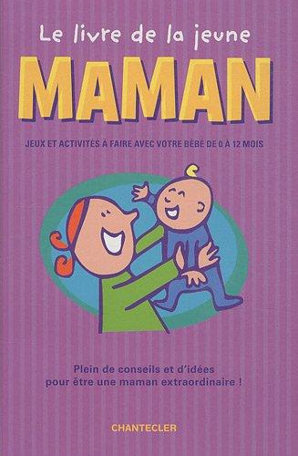 Le livre de la jeune maman