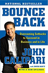 Bounce Back: Overcoming Setbacks to Succeed in Business and in Life (English Edition)
