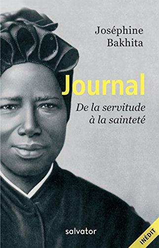 Journal de Bakhita: De la servitude à la sainteté par Joséphine Bakhita