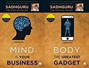 Mind is your Business and Body the Greatest Gadget (2 Books in 1)
