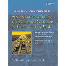 An Introduction to Design Patterns in C++ with Qt 4 by Alan Ezust (2006-09-10)
