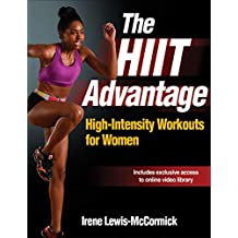 The HIIT Advantage: High-Intensity Workouts for Women (Enhanced Edition) (English Edition)