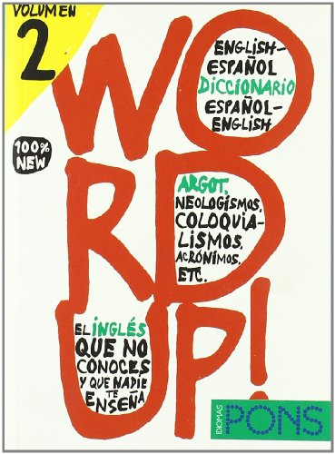 Bilingual Dictionaries of Slang: Word Up! 2