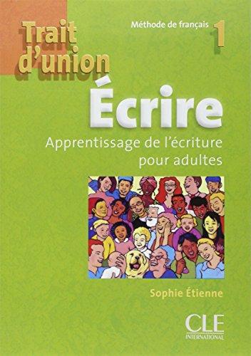 Trait d'union 1 - Niveau A1 - Cahier d'exercices