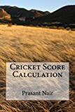 Cricket Score Calculation
