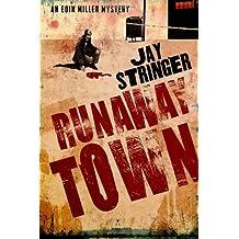 Runaway Town (An Eoin Miller Mystery Book 2)