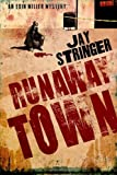 Runaway Town by Jay Stringer