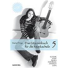Das Gitarrenbuch für die Musikschule Teil 5