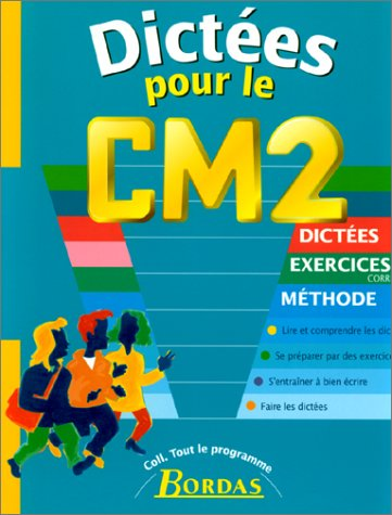 DICTEES CM2 (Ancienne Edition)