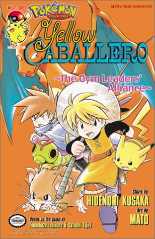 Yellow Caballero: The Gym Leaders' Alliance