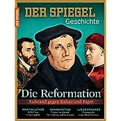 SPIEGEL GESCHICHTE 6/2015: Die Reformation